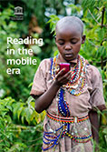 The cover of UNESCO's Reading in the Mobile Era report