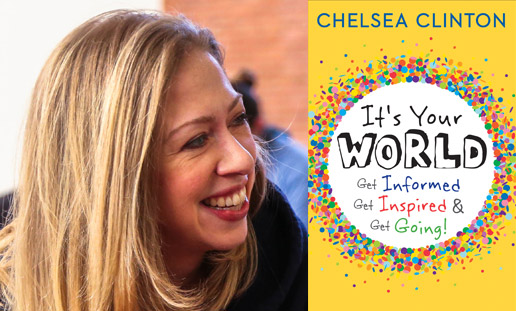 Chelsea Clinton It's Your World