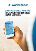 THE STATE OF DIGITAL PUBLISHING: FACTS AND FIGURES FROM GHANA, KENYA, AND NIGERIA